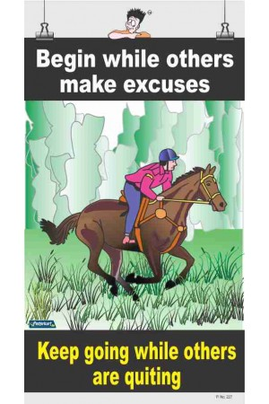 227 - Begin while others make excuse