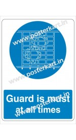 S0049 - Guard is must at all times